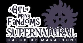 """Supernatural"" Catch Up Marathon: 6x17"