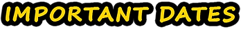 HEADER-Important_Dates-YELLOW_BLACK.png