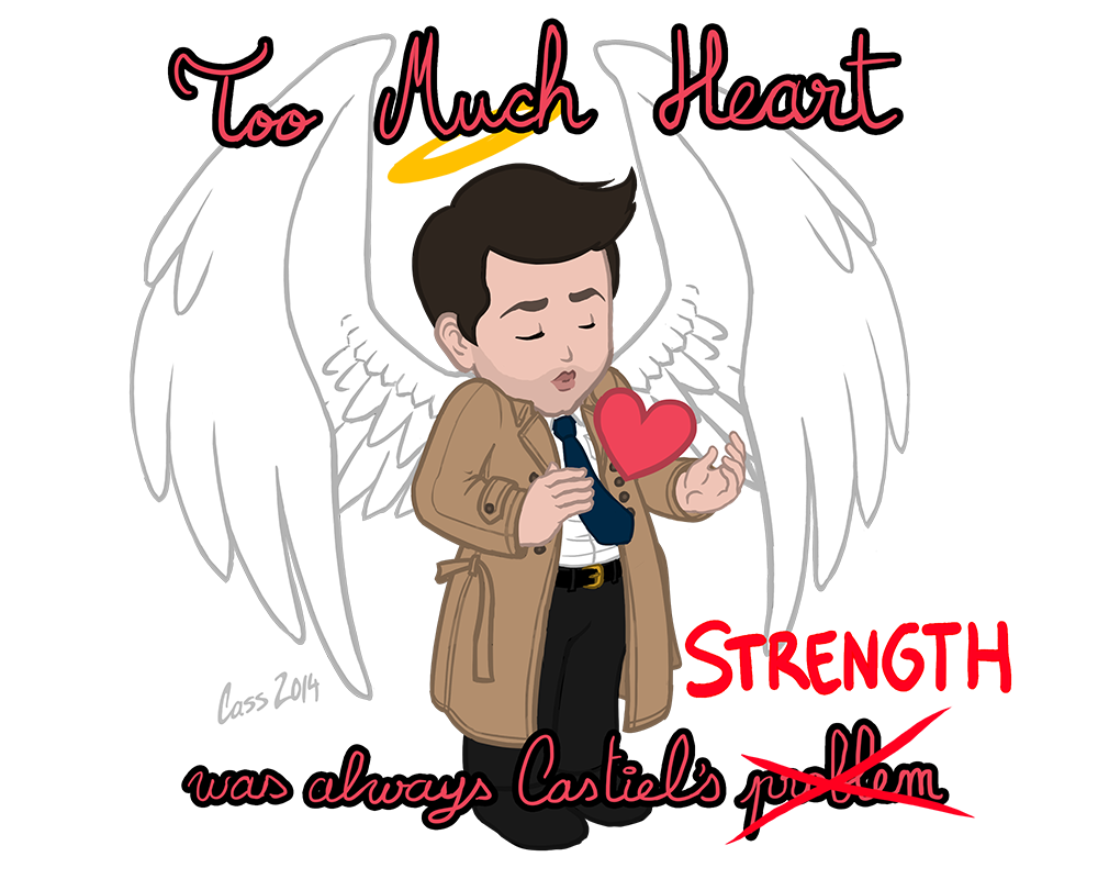 Castiel Has Too Much Heart (Text)