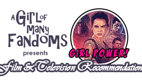 "GIRL POWER! Film & Television Rec: ""Star Wars: the Force Awakens"""