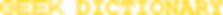 geek_dictionary_logo-yellow_version-SMAL