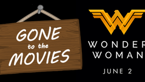 "Why am I going to see ""WONDER WOMAN"" on JUNE 2, 2017?"
