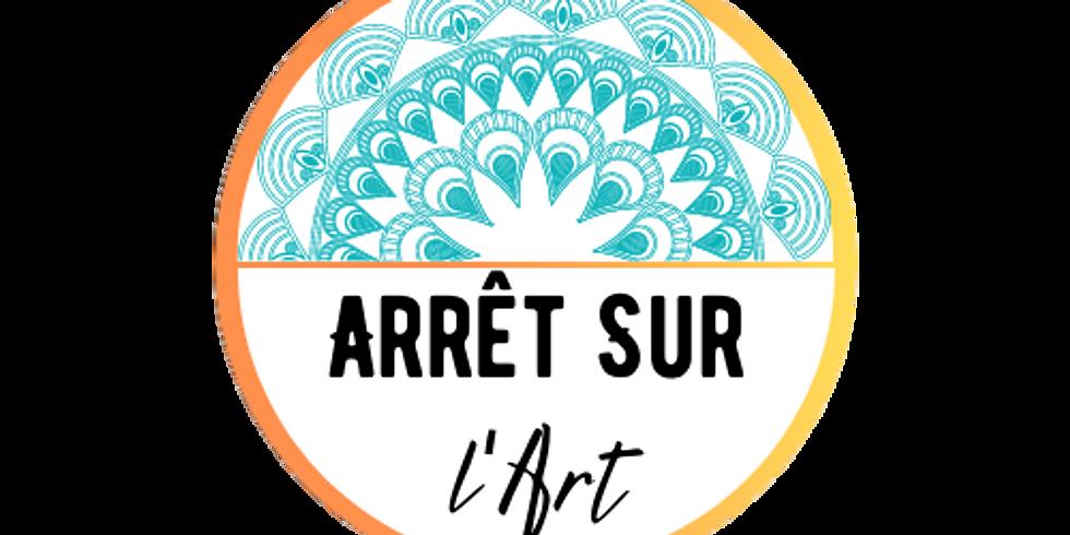 Exposition Arrêt Sur l'Art