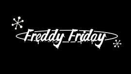 Freddy Friday