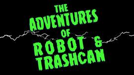 Robot & Trashcan Title (Still)