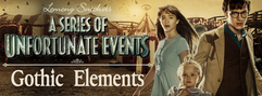 """Gothic Elements in Netflix's """"A Series of Unfortunate Events"""""""