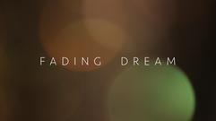 Fading Dream Title
