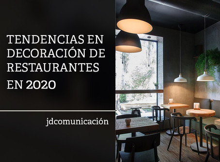 Tendencias en decoración para restaurantes en el 2020