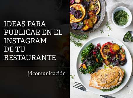 Ideas para publicar en el Instagram de restaurantes