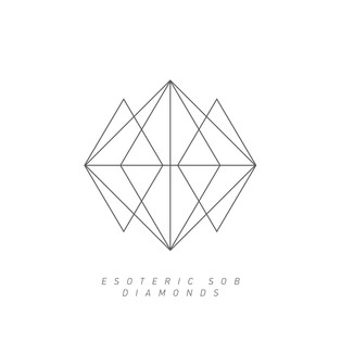 Esoteric Sob - Diamonds (Numb Capsule)