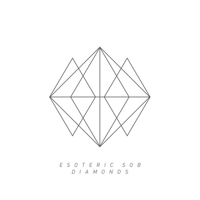 Esoteric Sob - Diamonds (Numb Capsule)