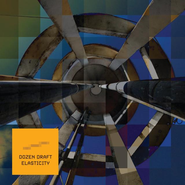 Dozen Draft - Elasticity (Numb Capsule, 2015)
