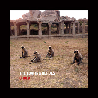 The Loafing Heroes - Chula