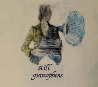 Still Gramophone - Still Gramophone (Cliche, 2009)