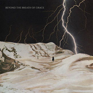 Beyond the Breath of Grace