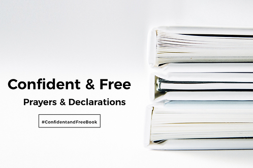 Confident & Free (Prayer and Declarations PDF)