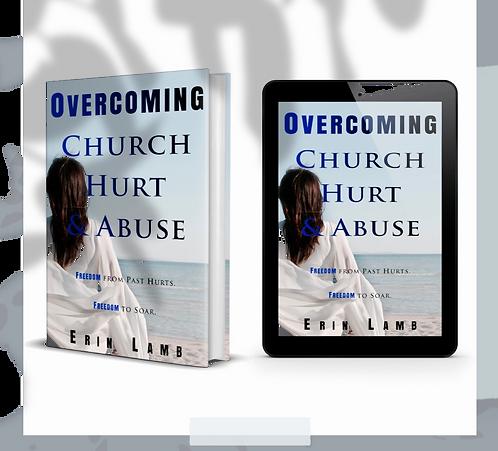 Overcoming Church Hurt & Abuse 8 Part Audio Teaching