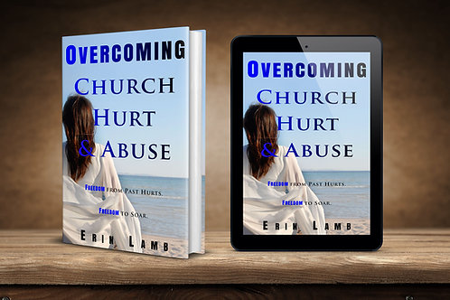 Overcoming Church Hurt & Abuse Book