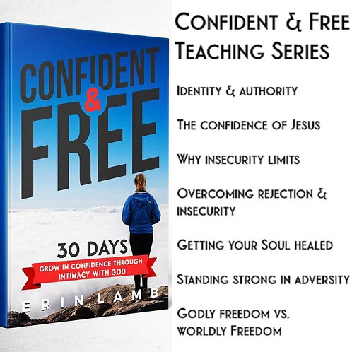 Confident & Free 7 Part Teaching Series (Audio and Outline)