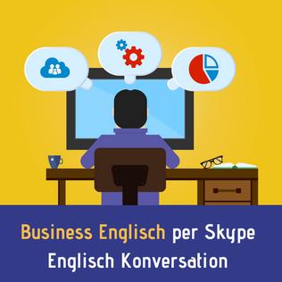Business Englisch per Skype. Englisch Konversation.  Intensivunterricht und Einzelunterricht in Wien.