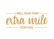 I will Run that Extra Mile for You