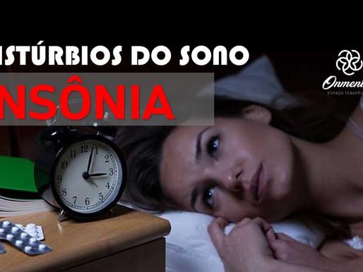 Distúrbios do Sono - Insônia