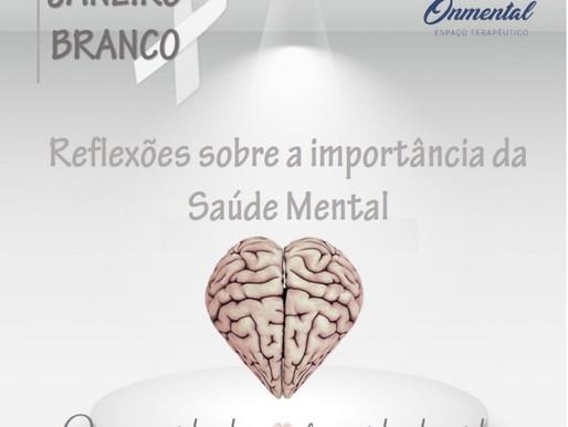 Reflexões sobre a importância da saúde mental