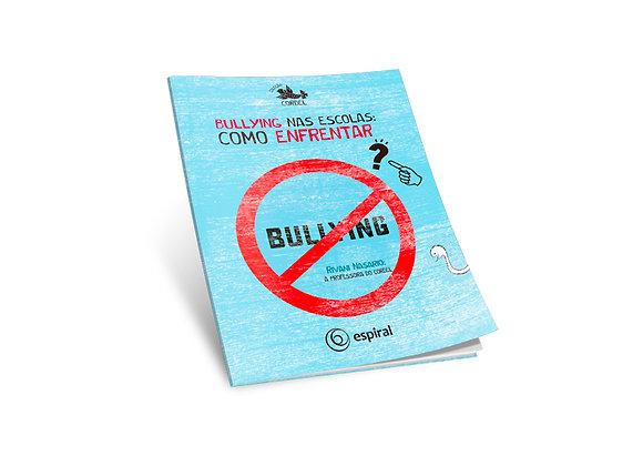 Bullyng nas escolas: como enfrentar?