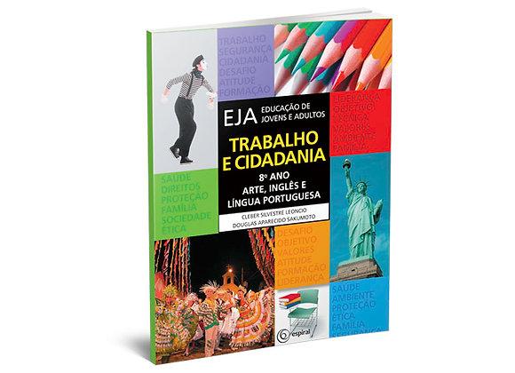 8º ano - Arte, Inglês e Língua Portuguesa