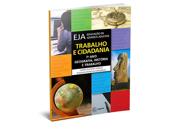 7º ano - Geografia, História e Trabalho