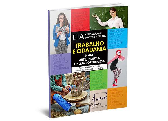 9º ano - Arte, Inglês e Língua Portuguesa