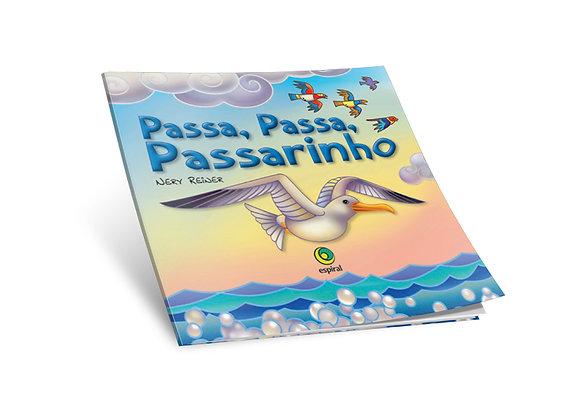 Passa, Passa, Passarinho