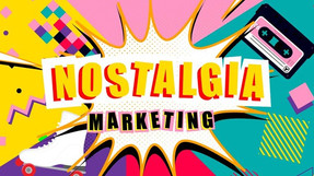 Old is Gold : Nostalgia Marketing and it's powerful messaging
