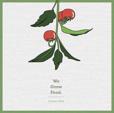 we grow food
