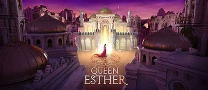Join us for Queen Esther - Sight & Sound Field Trip