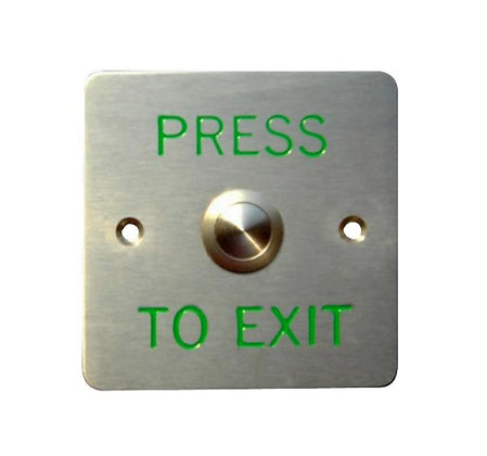 Press to exit stainless steel button