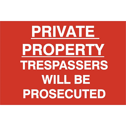 ASEC Private Property Trespassers - 400mm x 600mm PVC Self Adhesive Sign