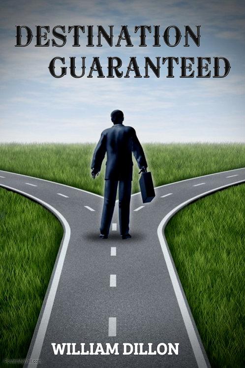 Destination Guaranteed