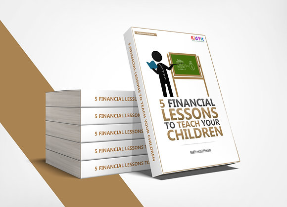 Ebook: 5 Financial Lessons You Must Teach Your Child