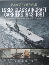 Essex Class Aircraft Carriers 1943-1991