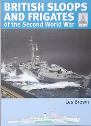 British Sloops & Frigates of the Second World War