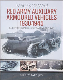 Red Army Auxiliary Armoured Vehicles 1930-1945