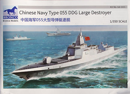 Bronco1_350_ChinesType055LgeDestroyer (2