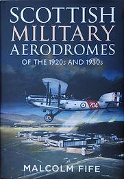 Scottish Military Aerodromes of the 1920s and 1930s