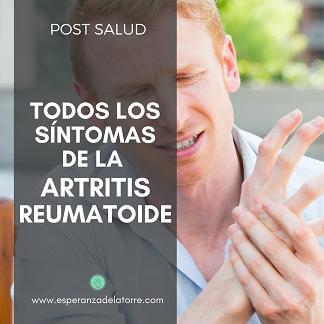 Todos los síntomas de la Artritis Reumatoide
