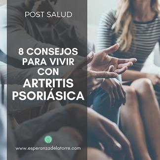 8 Consejos para vivir con artritis psoriásica