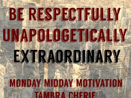 Monday Midday Motivation