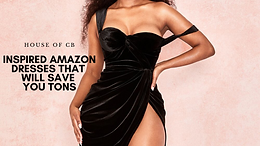 House of CB Inspired Amazon Dresses That Will Save You Tons