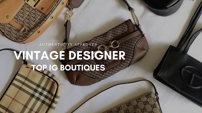 Vintage Designer: The Instagram Boutiques That Won't Break The Bank