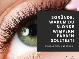 3 Gründe, warum du blonde Wimpern färben solltest.